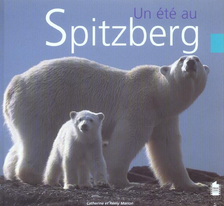 Un été au Spitzberg