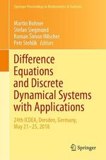 Difference Equations and Discrete Dynamical Systems with Applications  - Martin Bohner - Roman Simon Hilscher - Petr Stehlík - Stefan Siegmund