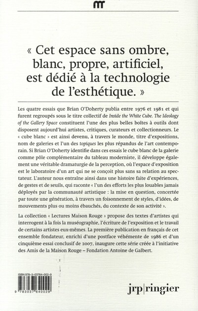White Cube ; l'espace de la galerie et son idéologie