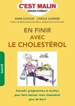 Vente EBooks : En finir avec le cholestérol, c'est malin  - Anne Dufour - Carole Garnier