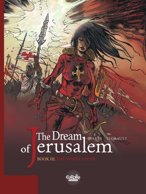 The Dream of Jerusalem 3. The White Spear