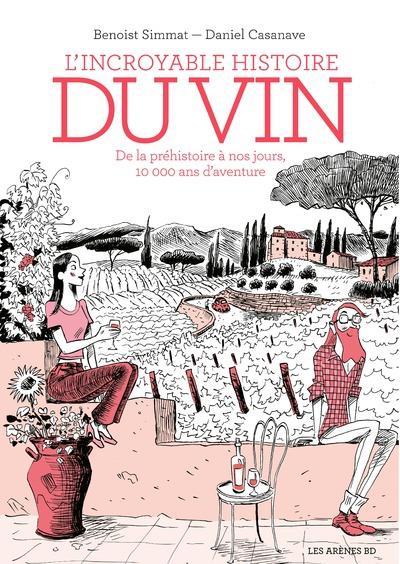 L'incroyable histoire du vin (3e édition)