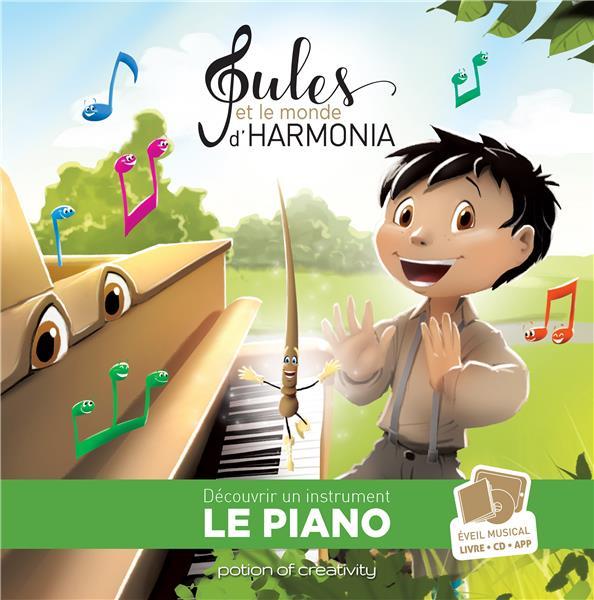 Jules et le monde d'Harmonia T.1 ; le piano