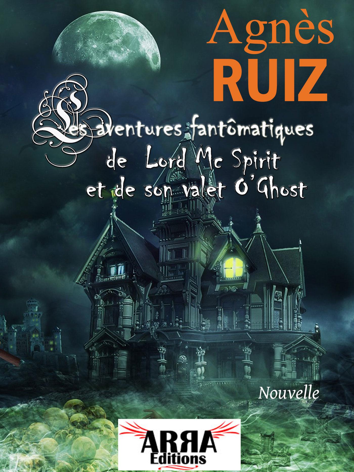 Les aventures fantomatiques de Lord Mc Spirit et de son valet O'Ghost