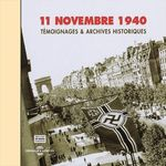 Vente AudioBook : 11 novembre 1940. Témoignages et archives historiques  - Collectif