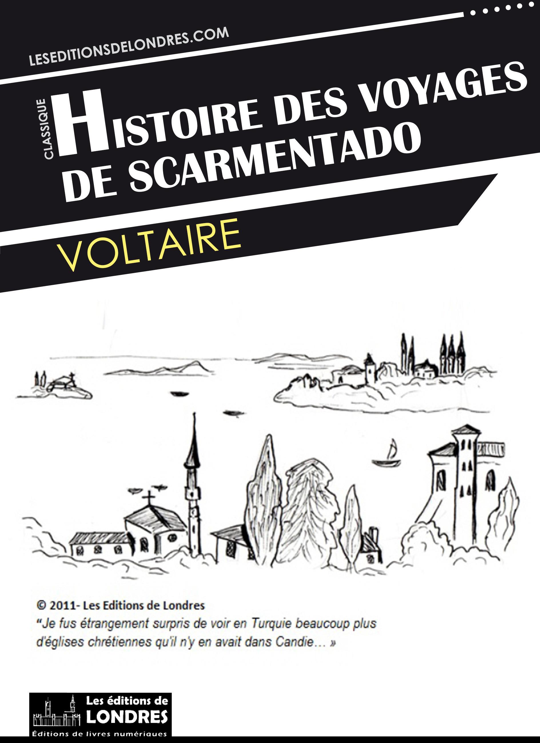 Histoire des voyages de Scarmentado écrite par lui-même
