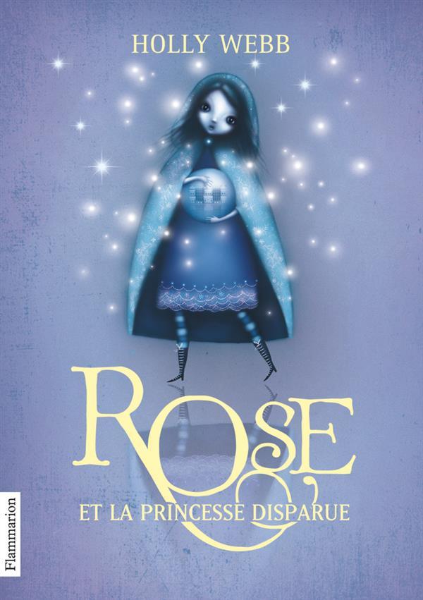 Rose t.2 ; Rose et la princesse disparue
