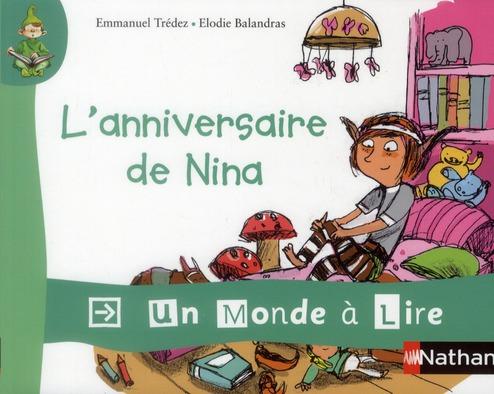 UN MONDE A LIRE ; CP album 3 ; l'anniversaire de Nina