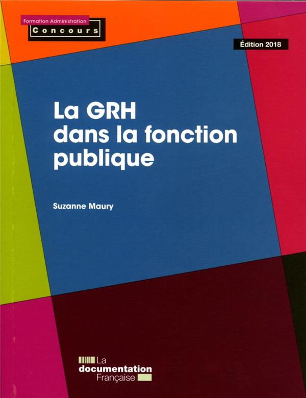 La GRH dans la fonction publique (édition 2017/2018)