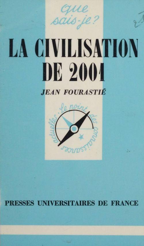 La civilisation de 2001 qsj 279
