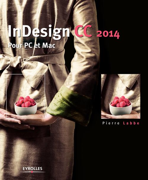 InDesign CC 2014 ; pour pc et mac