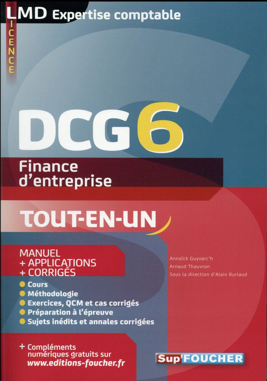 DCG 6 ; finance d'entreprise ; manuel et applications (7e édition)