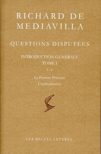 Questions disputées t.1 ; le premier principe ; l'individuation