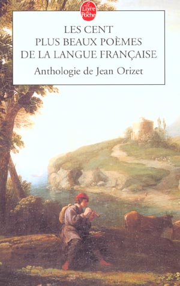 les cent plus beaux poemes de la langue francaise
