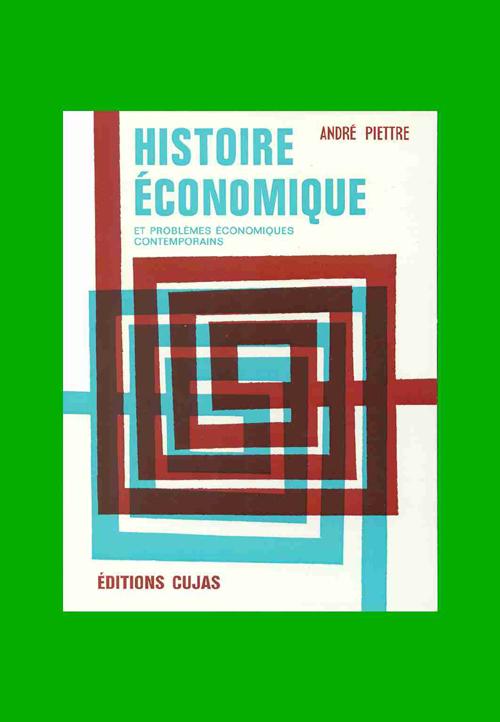 Histoire Economique ; Les Faits Et Les Idees