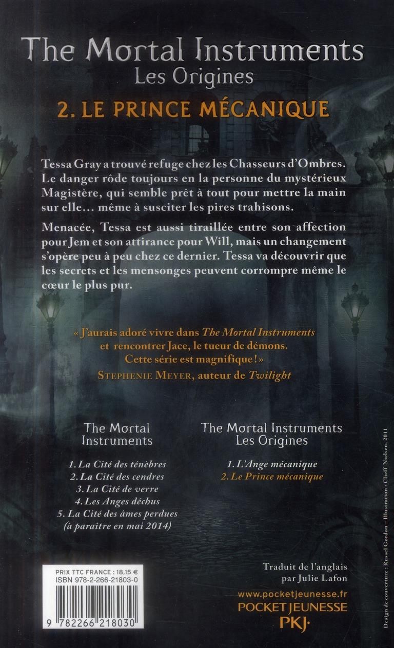 The mortal instruments - les origines T.2 ; le prince mécanique