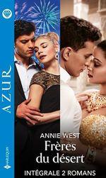Vente Livre Numérique : Frères du désert - Série intégrale  - Annie West