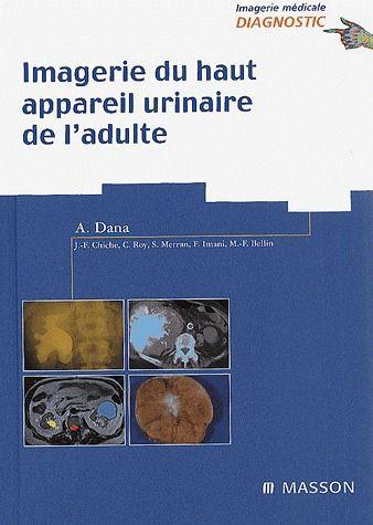 Imagerie Du Haut Appareil Urinaire De L'Adulte