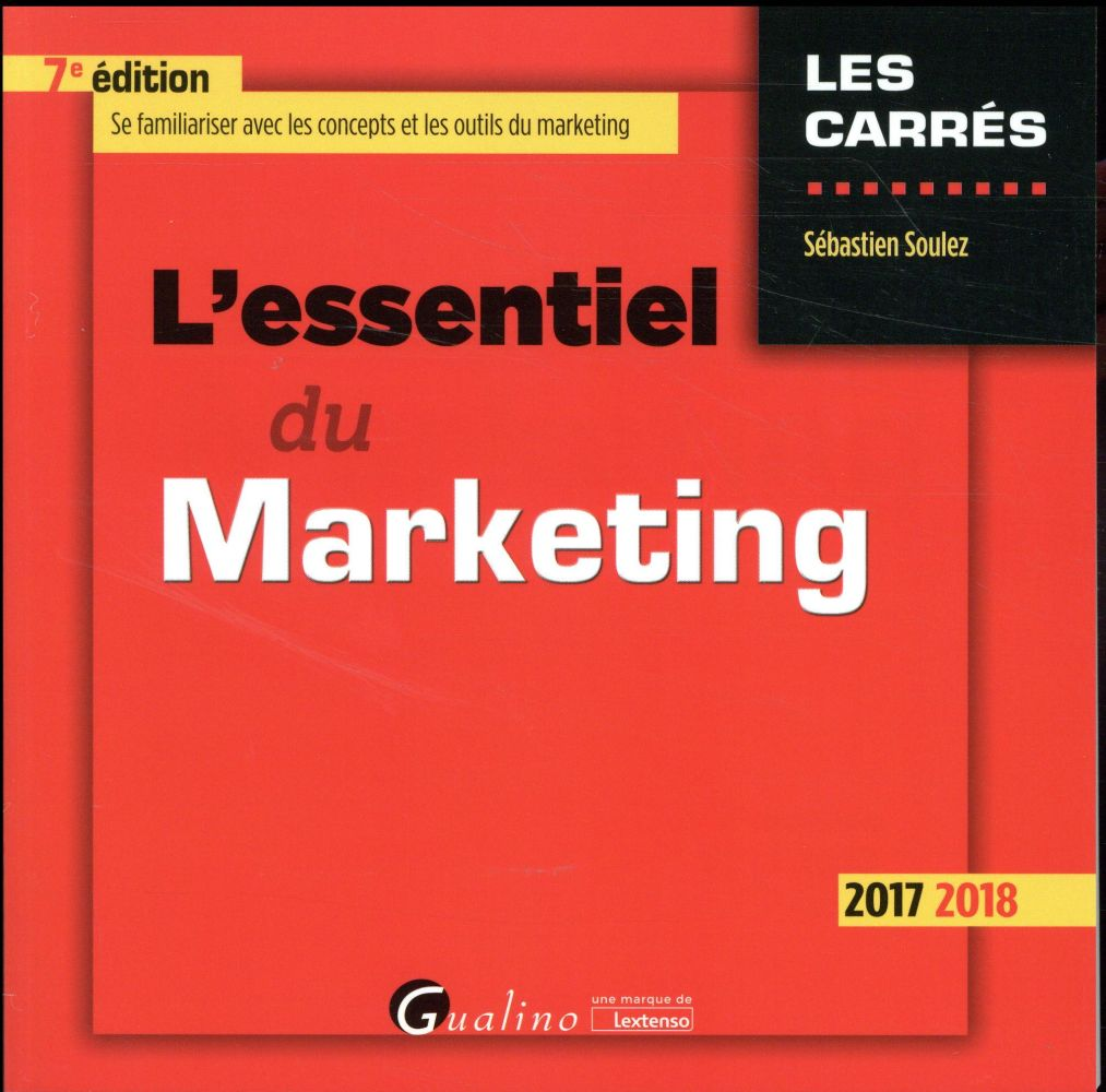 L'essentiel du marketing (édition 2017/2018)