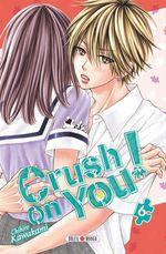 Vente Livre Numérique : Crush on You ! T06  - Chihiro Kawakami