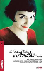 Le Fabuleux destin d'Amélie Poulain  - Jean-Pierre Jeunet - Guillaume Laurant