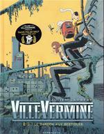 Couverture de Villevermine Volume 2 - Le Garcon Aux Bestioles
