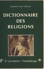 Dictionnaire des religions  - Marguerite-Marie Thiollier