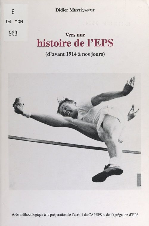 Vers une histoire de l'EPS, d'avant 1914 à nos jours