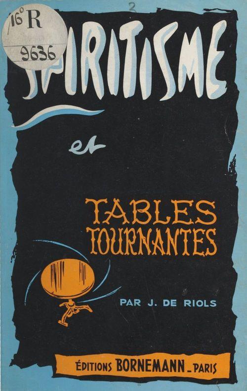 Spiritisme et tables tournantes