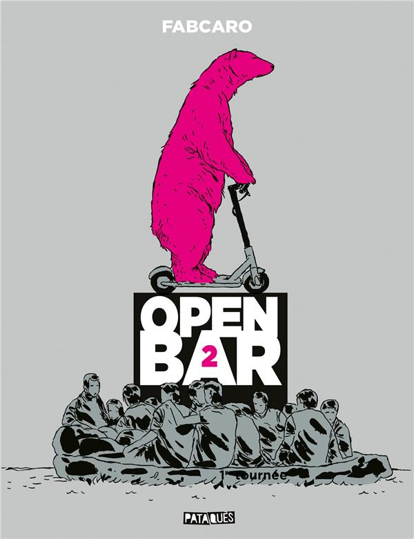 Open bar T.2 ; 2e tournée
