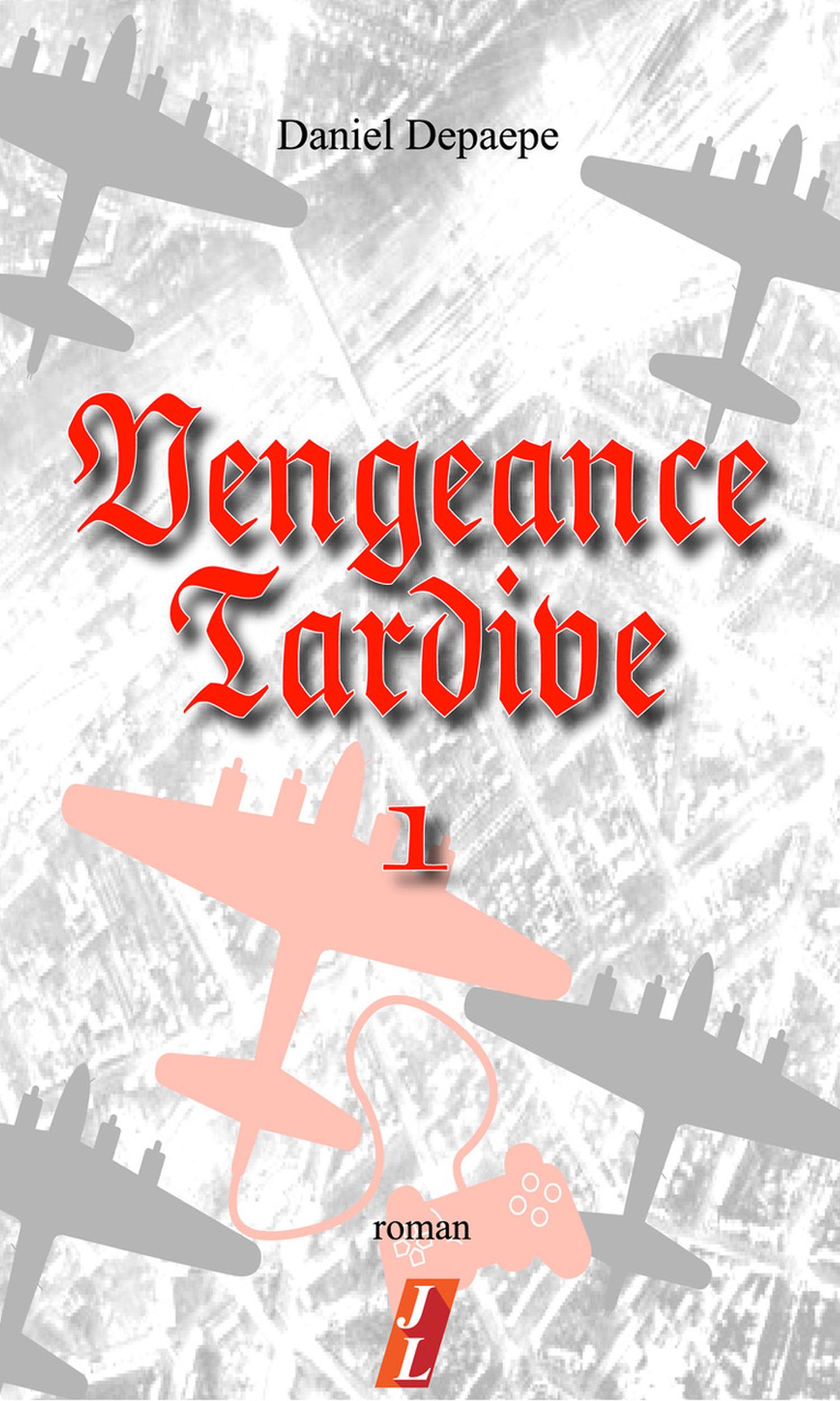 Vengeance tardive (Part 1)