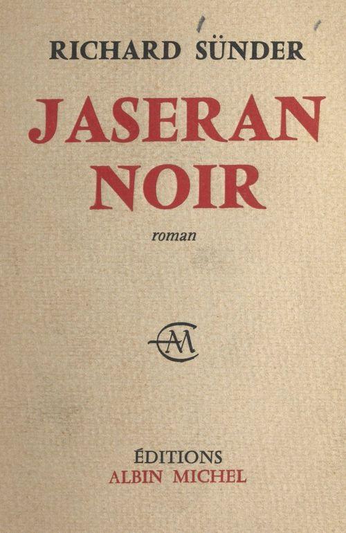 Jaseran noir  - Richard Sünder