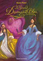 Vente Livre Numérique : Le grand diamant bleu  - Annie Pietri