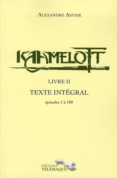 Kaamelott ; INTEGRALE VOL.2 ; épisodes 1 à 100