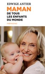 Vente Livre Numérique : Maman de tous les enfants du monde  - Edwige Antier