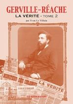 Gerville Réache ; la vérité t.2