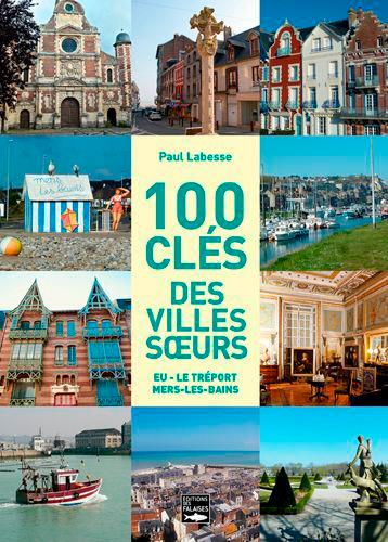 100 clés pour les 3 villes soeurs