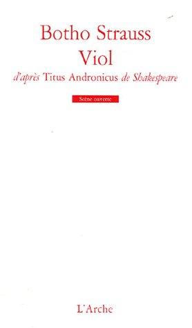 Viol ; D'Apres Titus Andronicus, De Shakespeare