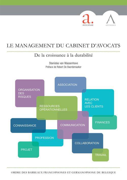 Le management du cabinet d'avocats ; de la croissance à la durabilité