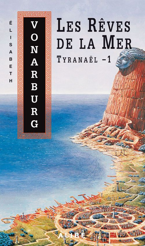 Tyranael t.1 les reves de la mer