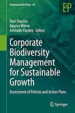 Corporate Biodiversity Management for Sustainable Growth  - Aparna Watve - Amitabh Pandey - Ravi Sharma