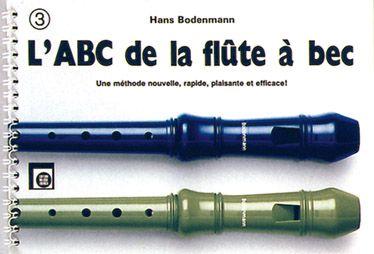 L'Abc De La Flute A Bec T.3