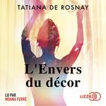 Vente AudioBook : L'Envers du décor  - Tatiana de Rosnay