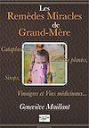 Les remèdes miracles de Grand-Mére