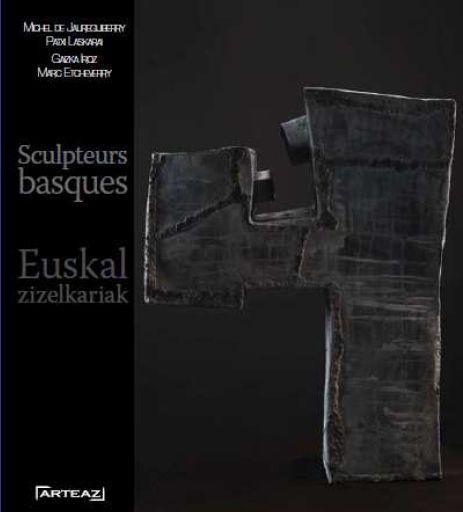Sculpteurs basques / euskal zizelkariak