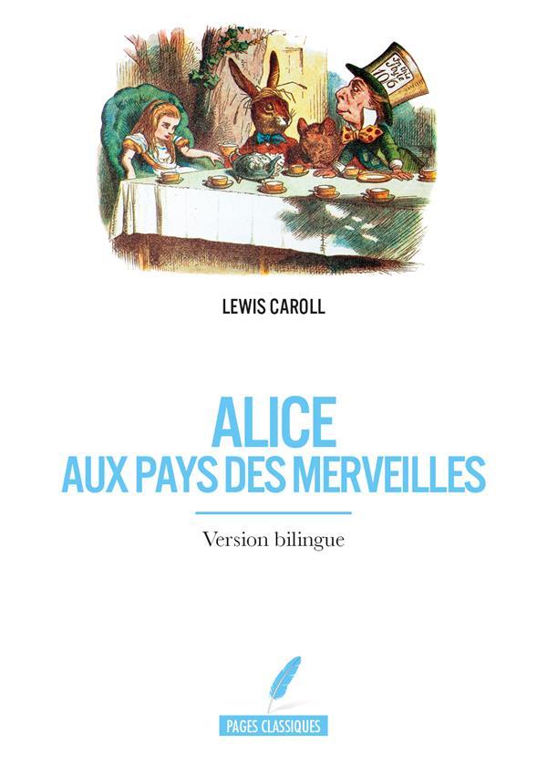 Alice aux pays des merveilles (version bilingue)