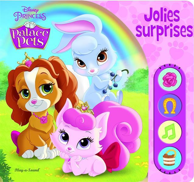 Disney Princesses - Palace Pets ; jolies surprises