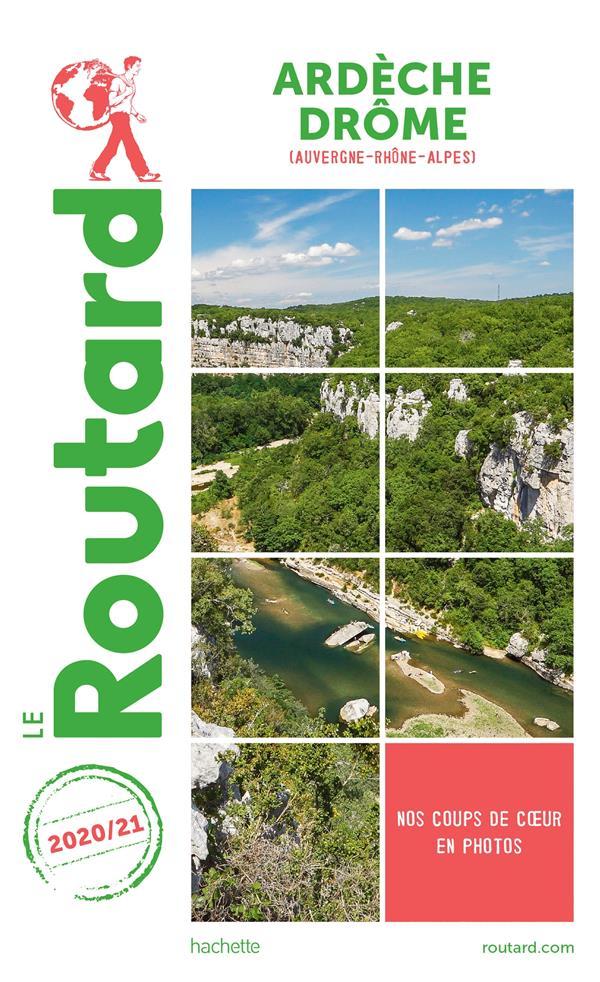 Guide du Routard ; Ardèche, Drôme (Auvergne-Rhône-Alpes) (édition 2020/2021)