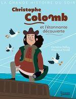Vente EBooks : Christophe Colomb et l'étonnante découverte  - Christine Palluy