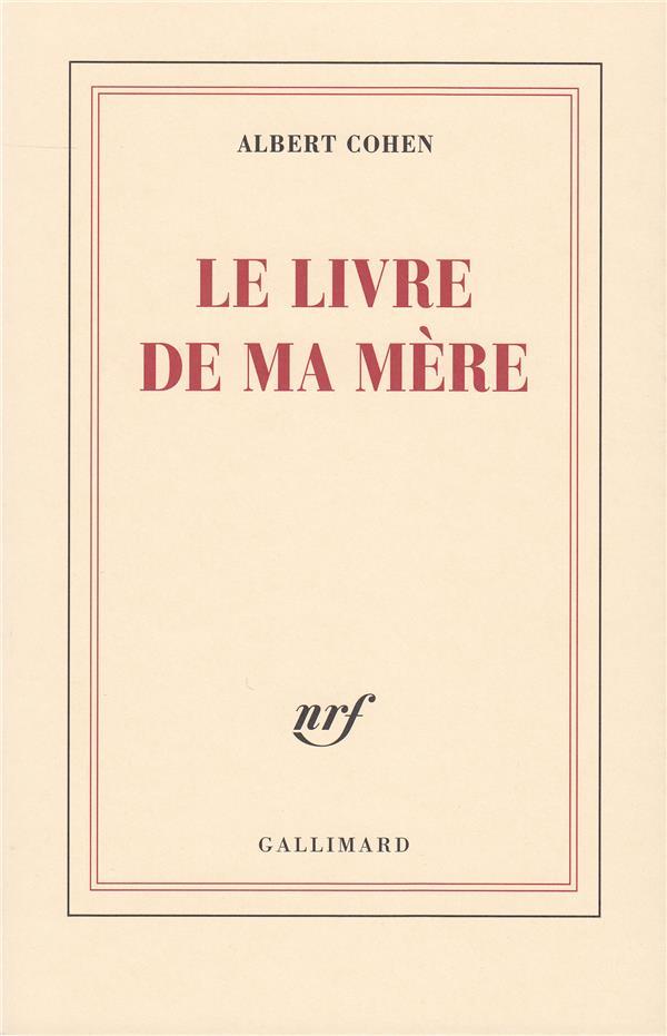 Le Livre De Ma Mere Albert Cohen Gallimard Poche Librairie Gallimard Paris